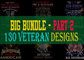 BIG BUNDLE VETERAN PART 2- 130 EDITABLE DESIGNS – 90% OFF-PSD and PNG – LIMITED TIME ONLY!