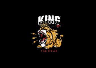 King Of The Roar Vector t-shirt design