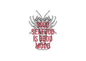 Seafood good mood Vector t-shirt design