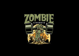Zombie Ztrenght Vector t-shirt design