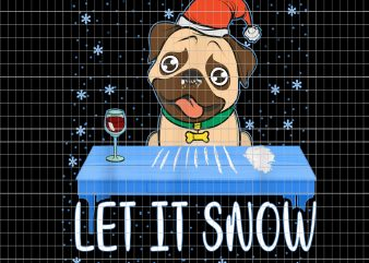 Let It Snow Santa Cocaine Adult Humor Dog Pug Cool Funny Gag t shirt vector graphic