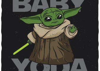 Baby Yoda. Editable vector t-shirt design.