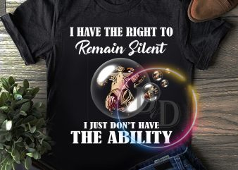 I have the right to remain silent I just don't have the ability T shirt Cow lover