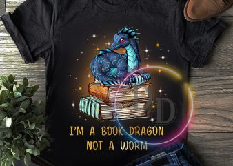 Dragon worm I'm a book dragon not a worm T shirt book lover