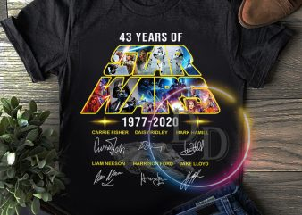 Star wars Anniversary 43 years of 1977-2020 T shirt