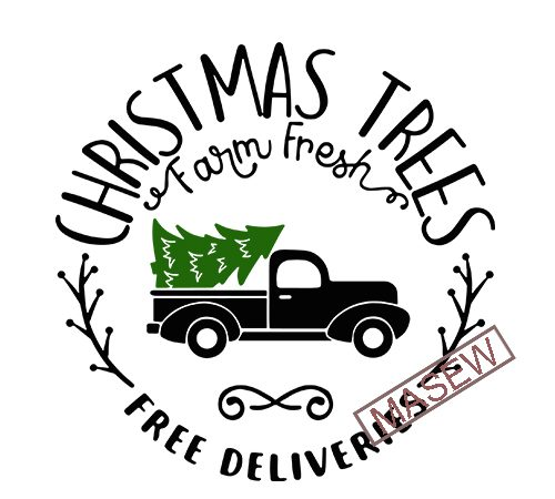 Farm Fresh Christmas Trees Christmas Svg Files For Cricut Designs Sayings Truck Svg Tree Svg Farm Fresh Svg Tree Farm Svg Digital Download Buy T Shirt Designs
