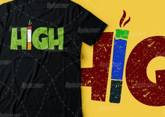 High with cigarette/joint | weed tshirt design | marijuana design