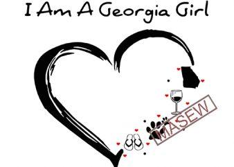 I Am A Georgia Girl, Paw SVG, Flip SVG, Wine SVG, DXF EPS PNG SVG Digital Download vector t-shirt design for commercial use