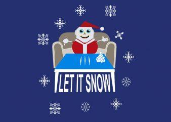 Let it snow Funny Wallmart design
