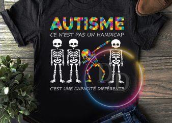 Skeleton Autism Ce N'est pas un handicap C'est une capacite differente T shirt