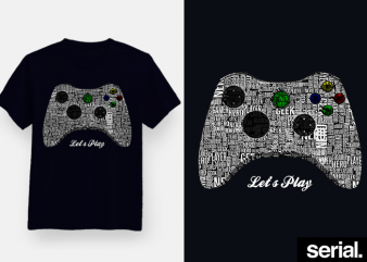 ◾️ leт'ѕ plαy ◾️ Gamer T-Shirt Design