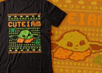 YODA cute i am tshirt design | star war tshirt |ugly sweater tshirt design