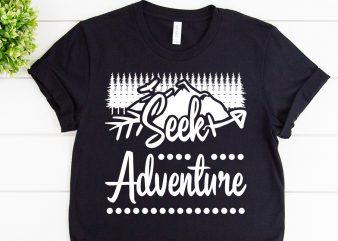 Seek adventure svg design for adventure print