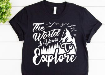 The world is yours svg design for adventure print