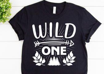 Wild one svg design for adventure shirt