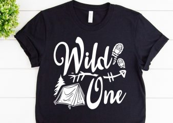 Wild ones svg design for adventure shirt