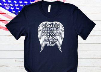 My vibrator weighs a 1000 lbs t-shirt design