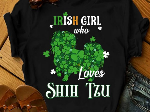 33 dog breeds – Irish girl who love dog buy t shirt design for commercial use