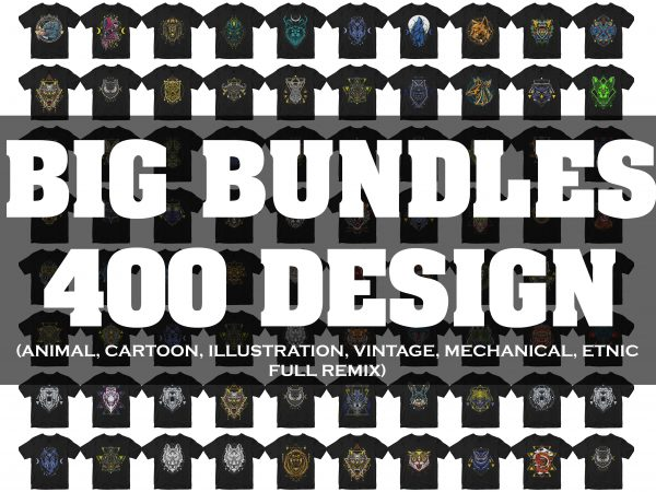 SUPER BIG BUNDLES 400 DESIGN PACK, ANIMAL, ETHNIC, CARTOON, ASTRONAUT, VINTAGE, REMIX