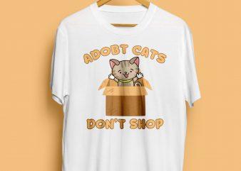 ADOPT CATS DON'T SHOP ready made tshirt design