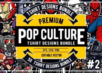 50 Pop Culture Tshirt Designs Bundle #2