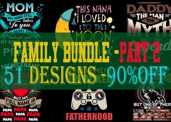 SPECIAL FAMILY BUNDLE PART 2- 51 EDITABLE DESIGNS – 90% OFF – PSD and PNG – LIMITED TIME ONLY!