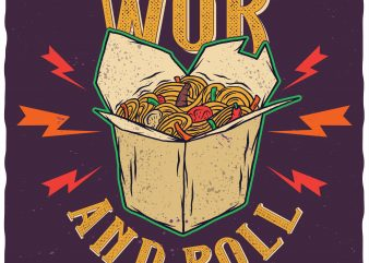 Wok and roll. Editable vector t-shirt design.