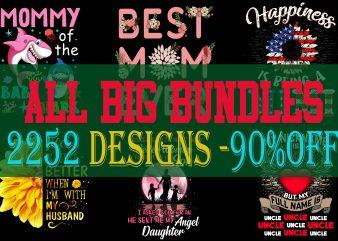 FULL BIG BUNDLE 2252 T-shirt Designs