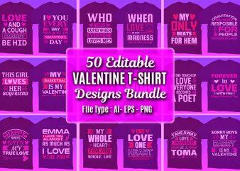 50 Editable Valentine's day T-shirt Designs Bundle