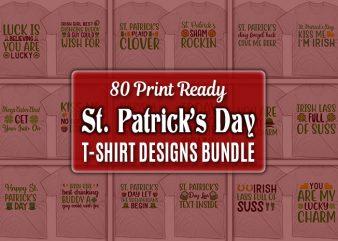 80 Print Ready St. Patrick's Day quotes T-shirt Designs Bundle t shirt design template