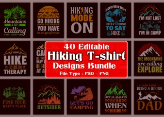 40 Editable Adventure/Mountain/Hiking/Camping Quotes T-shirt Designs Bundle