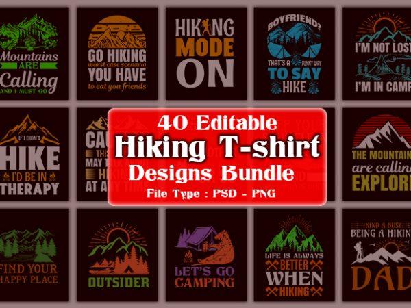 40 Editable Adventure/Mountain/Hiking Quotes T-shirt Designs Bundle