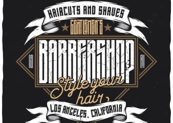 Barbershop. Style your hair. Editable vector t-shirt design.
