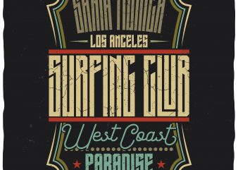 West Coast Paradise. Editable vector t-shirt design.