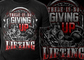 No Giving Up T shirt vector artwork