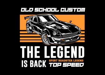 OLD SCHOOL LEGEND CAR t shirt design online