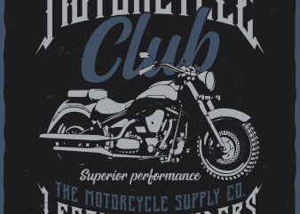 Motorcycle club. Editable vector t-shirt design.