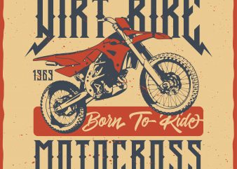 Dirt Bike Motocross. Editable vector t-shirt design.