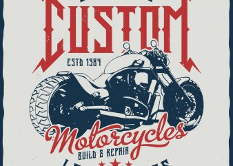 Custom Motorcycles. Editable vector t-shirt design.