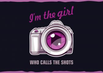 Photographer t shirt illustrations. I'm the Girl