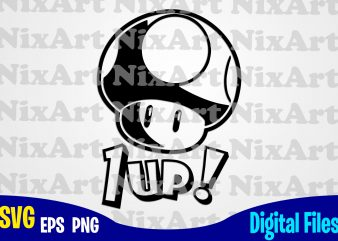 1-Up, Supermario, Super Mario, Mario, Super Mario svg, Funny Gamer design svg eps, png files for cutting machines and print t shirt designs for sale t-shirt design png