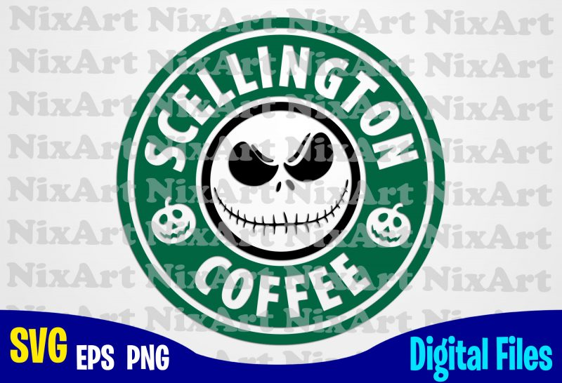 Scellington Coffee Nightmare Before Christmas Starbucks Coffee Halloween Funny Halloween Design Svg Eps Png Files For Cutting Machines And Print T Shirt Designs For Sale T Shirt Design Png Buy T Shirt Designs
