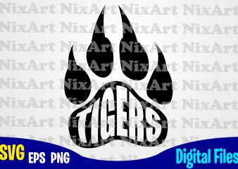 Tigers, School Team Pride Mascot, Tiger, Team Mascot, Paw, Sport, Game day, Tiger svg, Sport svg, Funny Sport design svg eps, png files for cutting machines and print t shirt designs for sale t-shirt design png