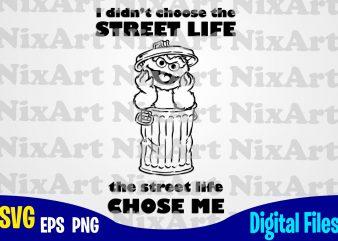 Street Life, Sesame Street, Jurassic Park , Sesame Street svg, Funny Sesame Street design svg eps, png files for cutting machines and print t shirt designs for sale t-shirt design png