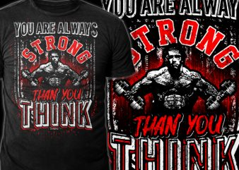 Strong Than you Think t shirt template vector