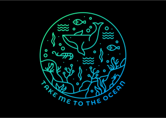 Take Me To The Ocean vector t shirt design for download
