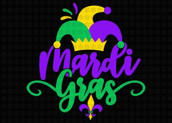 Mardi Gras , Fleur De Lis, Louisiana, New Orleans svg, png, dxf, eps, ai files t shirt designs for sale