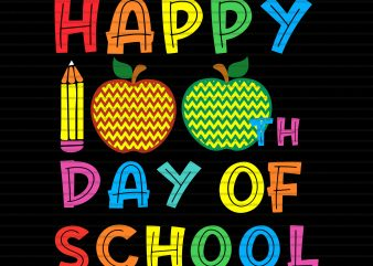 Happy 100 th day of school svg,Happy 100 th day of school png,Happy 100 th day of school,100 days of school svg,100 days of school png,100 days of school design