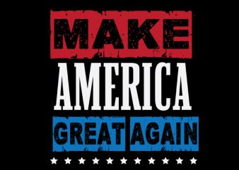 Make America Great Again buy t shirt design for commercial use
