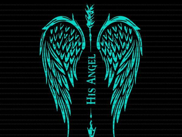 His angel wings svg,His angel wings png,His angel wings shirt,His angel wings design